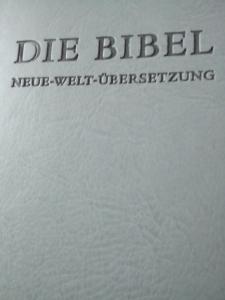 Die Bibel Neue-Welt-Übersetzung Zeugen Jehovas